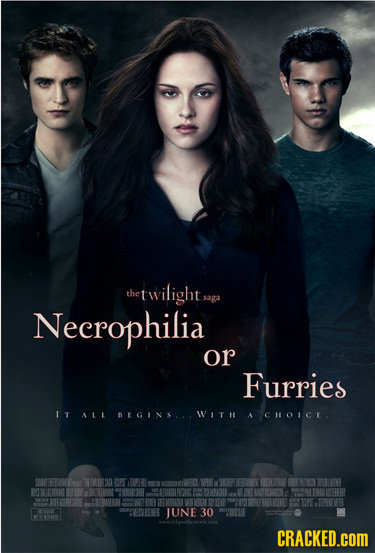 the twilights saga Necrophilia or Furries IT ALL BEGINS... WITI A CHoIcE. 2000BHIAWO RPEE cly AGK FMA un 30 CRACKED.COM