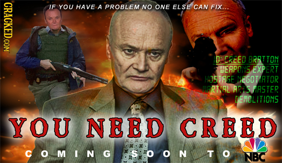CRACKED.COM IF YOU HAVE A PROBLEM NO ONE ELSE CAN FIX... D: CREED BRRTTON ERPONS EXPERT HOSTAGE NEGOTIATOR RTIRL ARS PRSTER DEROLITIONS YOU NEED CREED