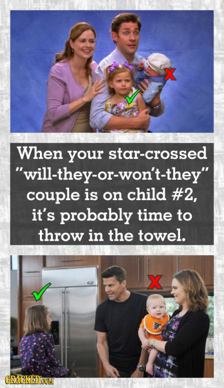 When your star-crossed will-they-or-won't-they couple is on child #2, it's probably time to throw in the towel. X CRAGKEDCON
