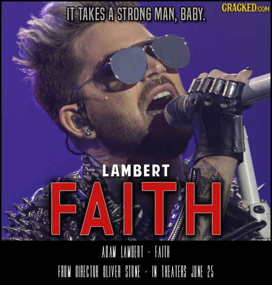 IT TAKES A STRONG MAN, BABY. LAMBERT FAITH ADAV LAVERT FAITH FROV DIRECTOR OLIVER STONE IN THEAIERS JUNE 29