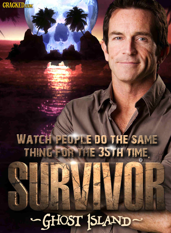 CRACKEDCO WATCH PEOPLE DO THE SAME THING FOR THE 35TH TIME SURVIVOR GHOST 1SLAND