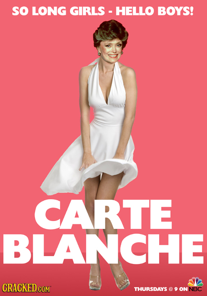 so LONG GIRLS HELLO BOYS! CARTE BLANCHE THURSDAYS @ 9 ON NBC
