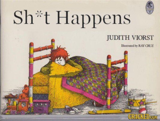 Sh t Happens JUDITH VIORST Illustrated by RAY CRUZ 4603