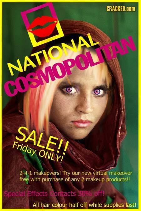 CRACKED.COM NATIONAL COSMOPOLAN SALE!! Friday ONLY! 2-4-1 makeovers! Try our new virtual makeover free with purchase of any 2 makeup products!! Specia