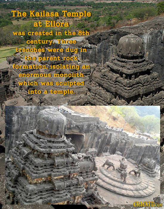 The Kailasa Temple at ELlora was created in the 8th century. Thrree renches were dug in the parent rook formation: isolating an enormous monolith whic