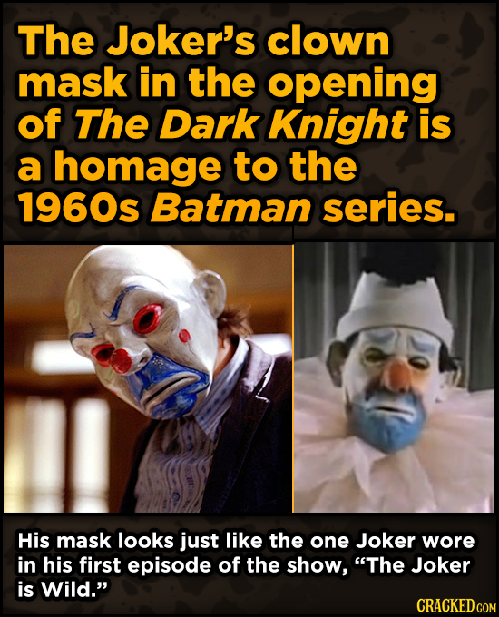 Movie Scenes With Hidden Homages To Other Movies - The Joker's clown mask in the opening of The Dark Knight is a homage to the 1960s