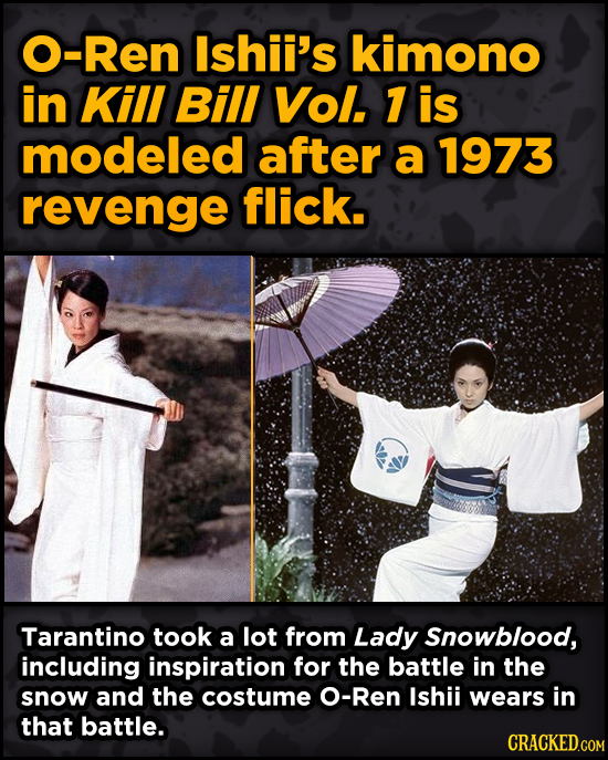 Movie Scenes With Hidden Homages To Other Movies - O-Ren Ishii's kimono in Kill Bill Vol. 7 is modeled after a 1973 revenge flick.