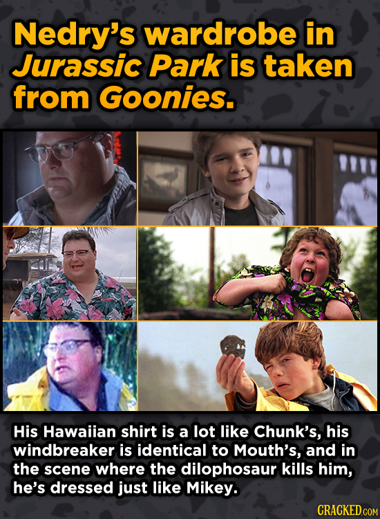 Movie Scenes With Hidden Homages To Other Movies - Nedry's wardrobe in Jurassic Park is taken from Goonies.