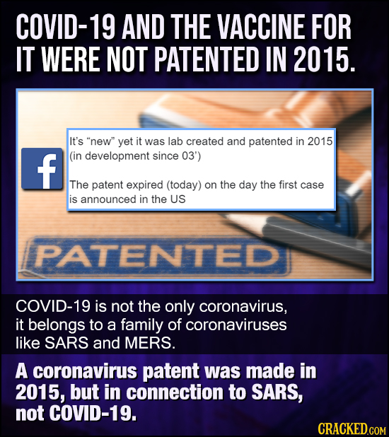 COVID-19 AND THE VACCINE FOR IT WERE NOT PATENTED IN 2015 It's new yet it was lab created and patented in 2015 f (in development since 03') The pate