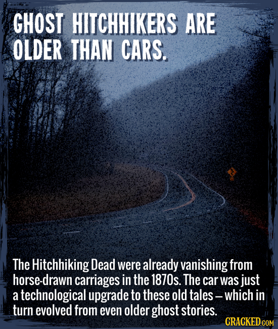 The Hitchhiking Dead were already vanishing from horse-drawn carriages in the 1870s. The car was just a technological upgrade to these old tales --- w
