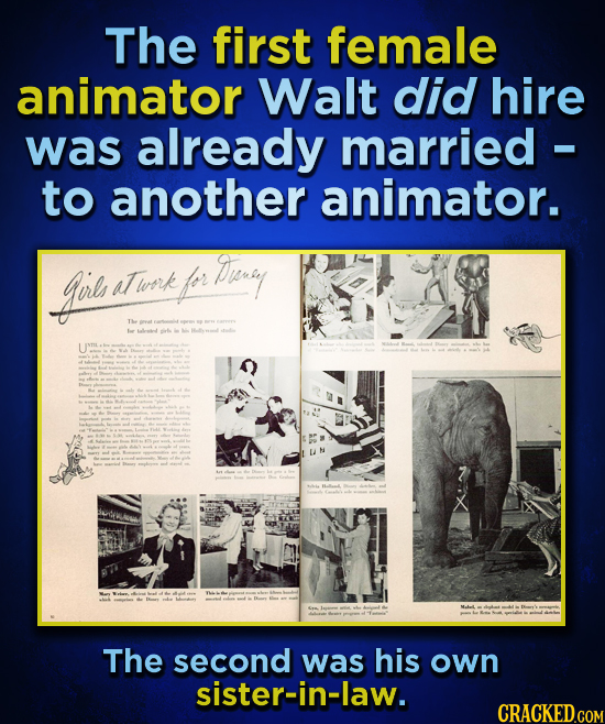 The first female animator Walt did hire was already married - to another animator. gil aTwork for Tvrey The ue Lletd The second was his own sister-in-