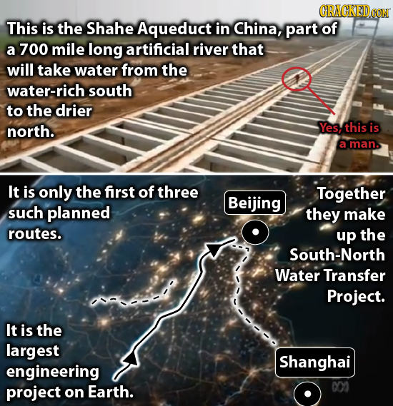 CRACKEDCOT This is the Shahe Aqueduct in China, part of a 700 mile long artificial river that will take water from the water-rich south to the drier n