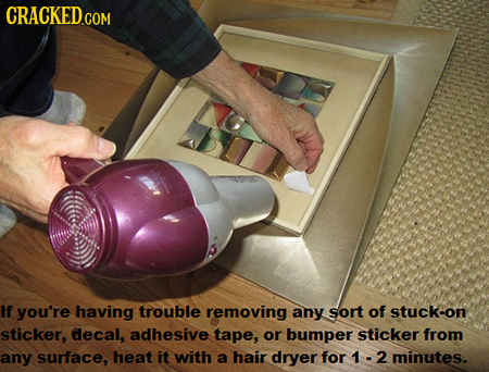 If you're having trouble removing any sort of stuck-on sticker, decal, adhesive tape, or bumper sticker from any surface, heat it with a hair dryer fo