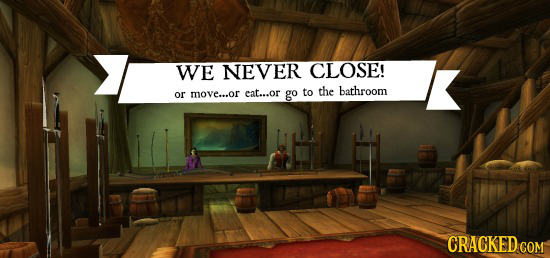WE NEVER CLOSE! the bathroom or move...or cat...or go to CRACKED COM