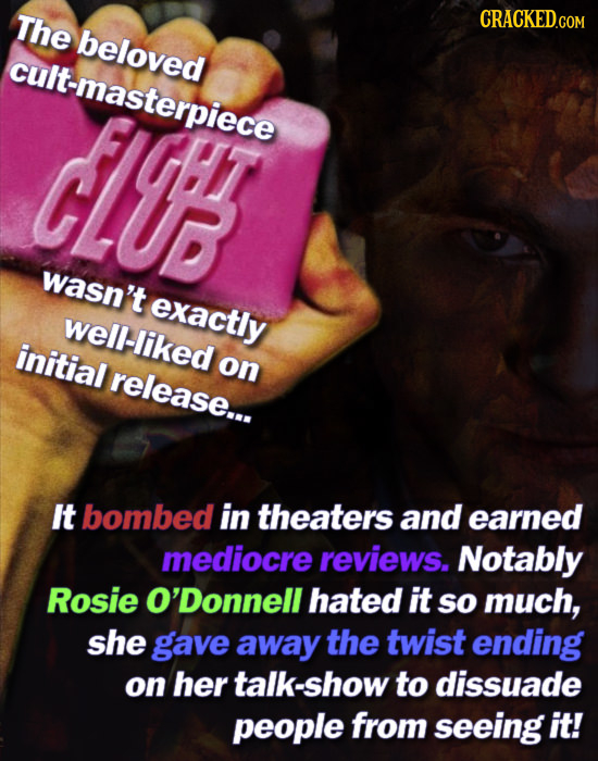 The CRACKED.COM beloved cult-masterpiece IVF wasn't exactly well-iked initial on release... It bombed in theaters and earned mediocre reviews. Notably
