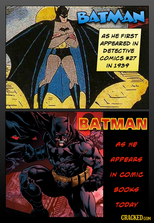 BATMAN AS HE FIRST APPEARED IN DETECTIVE COMICS #27 IN1939 BATMAN AS HE APPEars IN conic BOOKS ToDAY CRACKED.COM
