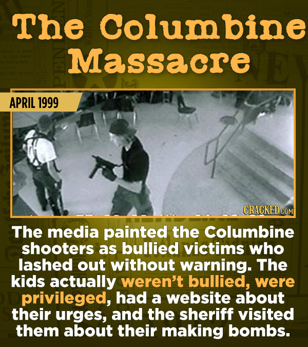 15 Of The Most Shameful Cases Of False Reporting From The Media - The media painted the Columbine shooters as bullied victims who lashed out without w