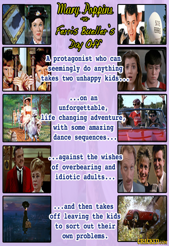 Mary Poppins VS SAR Ferris Bueller's FERRS Day Of A protagonist who can seemingly do anything takes two unhappy kidsooo ooon an unforgettable, life ch