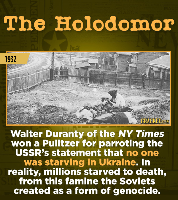15 Of The Most Shameful Cases Of False Reporting From The Media - Walter Duranty of the NY Times won a Pulitzer for parroting the USSR's statement tha
