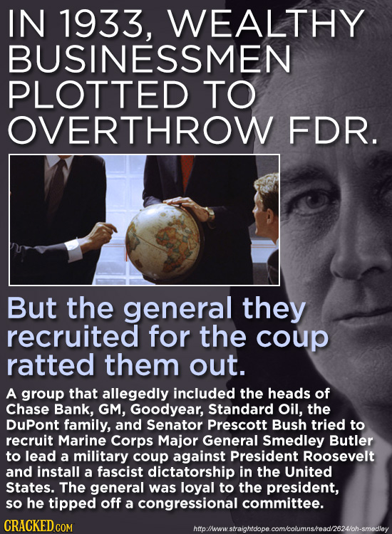 IN 1933, WEALTHY BUSINESSMEN PLOTTED TO OVERTHROW FDR. But the general they recruited for the coup ratted them out. A group that allegedly included th