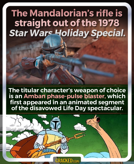 The Mandalorian's rifle is straight out of the 1978 Star Wars Holiday Special. The titular character's weapon of choice is an Amban phase-pulse blaste