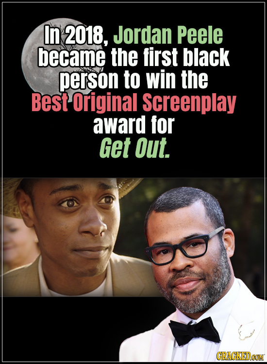 18 Horror Movies That Did It First - In 2018, Jordan Peele became the first black person to win the Original Screenplay award for Get Out.