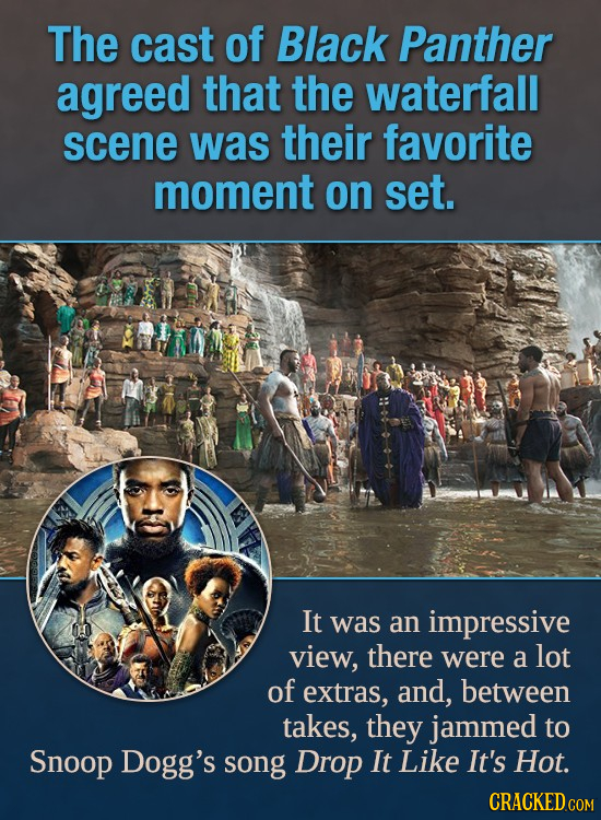 The cast of Black Panther agreed that the waterfall scene was their favorite moment on set. It was an impressive view, there were a lot of extras, and