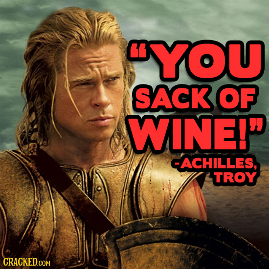 CYOU SACK OF WINE! CACHILLES, TROY