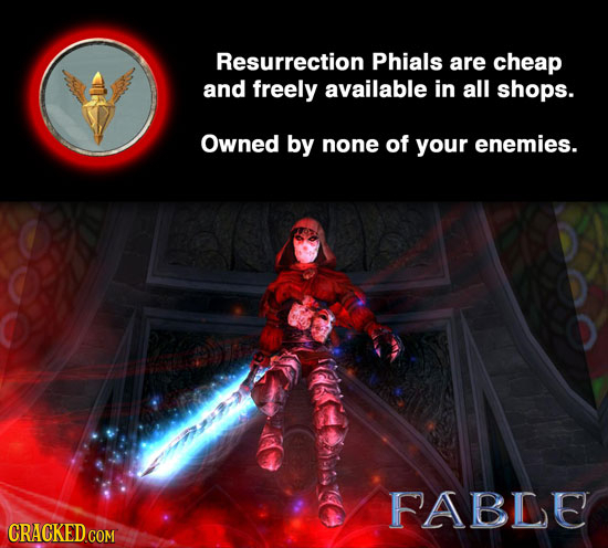 Resurrection Phials are cheap and freely available in all shops. Owned by none of your enemies. FABLE CRACKED COM