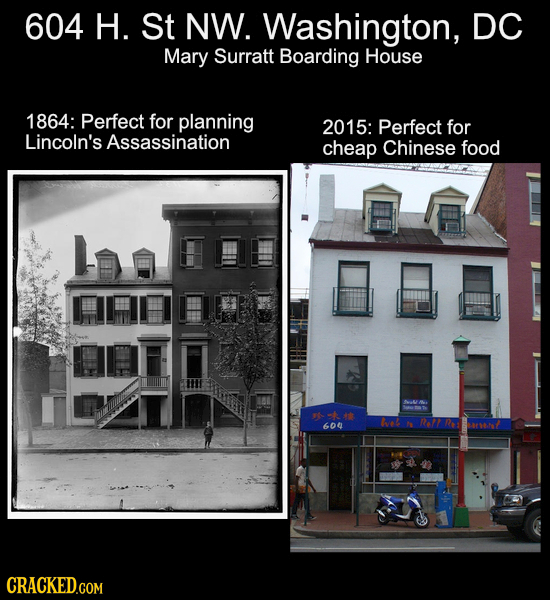 604 H. St NW. Washington, DC Mary Surratt Boarding House 1864: Perfect for planning 2015: Perfect for Lincoln's Assassination cheap Chinese food ckt t
