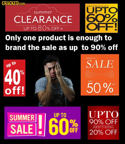 CRACKEDCON END OR SEASONSALE UPTO summer CLEARANCE 609 80 OFF! UP TO % OFF Only one product is enough to brand the sale as up to 90% off Hello! it's t