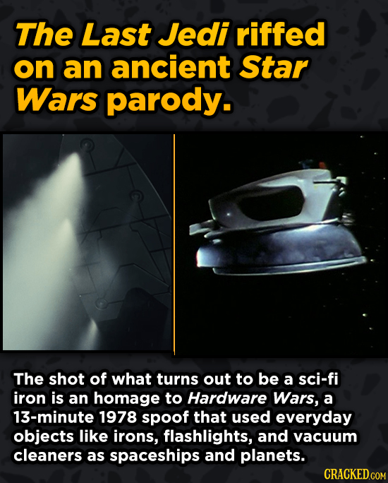 Movies With Sneaky Shout-Outs To Other Movies - The Last Jedi riffed on an ancient Star Wars parody. The shot of what turns out to