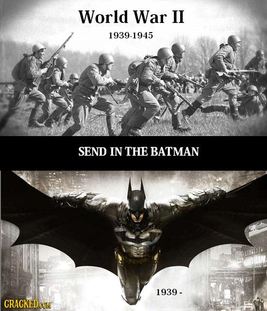 World War II 1939-1945 SEND IN THE BATMAN 1939 - CRACKED CON