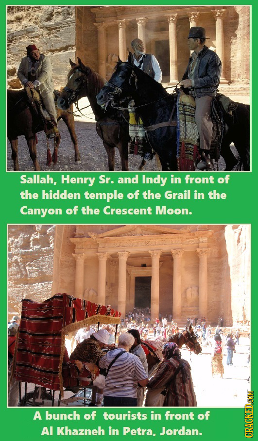 Sallah, Henry Sr. and Indy in front of the hidden temple of the Grail in the Canyon of the Crescent Moon. A bunch of tourists in front of Al Khazneh i