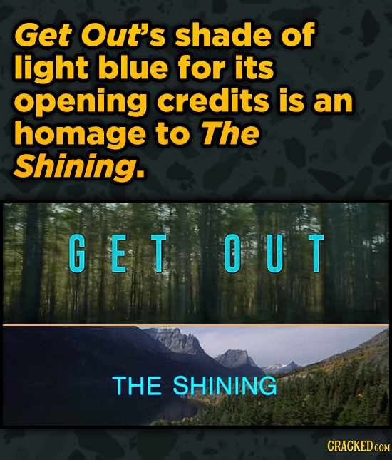 Movies With Sneaky Shout-Outs To Other Movies - Get Out's shade of light blue for its opening credits is an homage to The Shining.