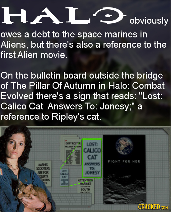 HALD obviously owes a debt to the space marines in Aliens, but there's also a reference to the first Alien movie. On the bulletin board outside the br