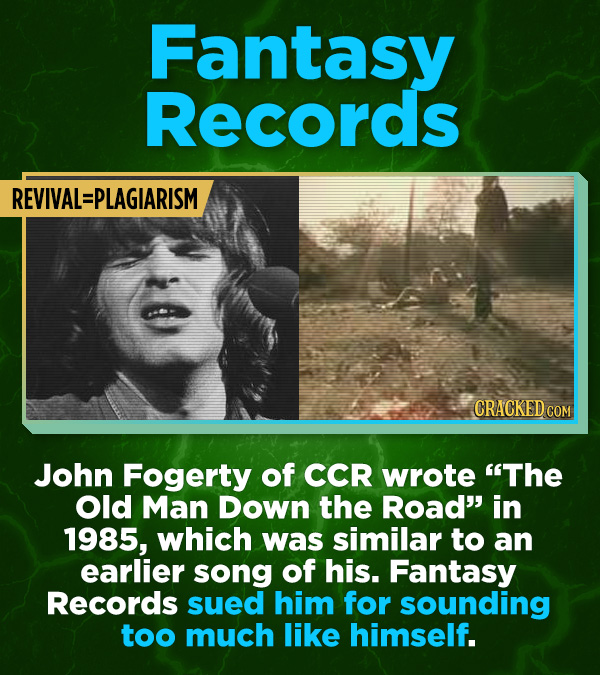"""16 All-Time Stunner Jerk Moves - John Fogerty of CCR wrote """"The Old Man Down the Road"""" in 1985, which was similar to an earlier song of his. Fantasy R"""