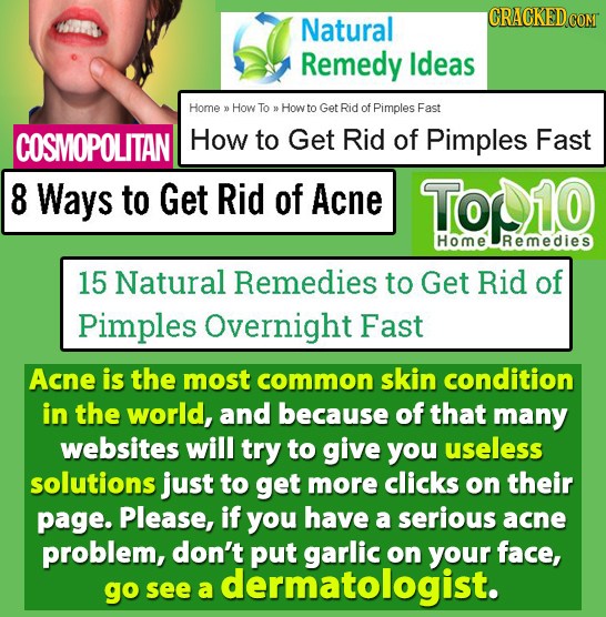 CRACKEDCON Natural Remedy Ideas Home D How To 0 How to Get Rid of Pimples Fast COSMOPOLITAN How to Get Rid of Pimples Fast 8 Ways to Get Rid of Acne T