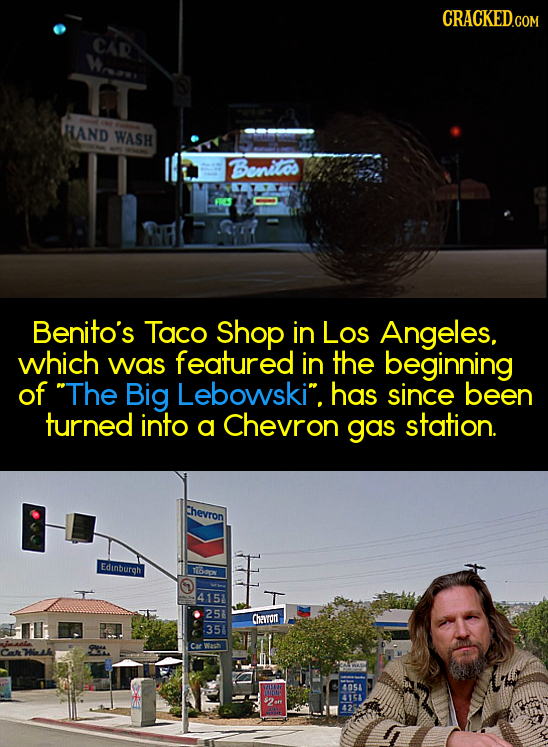 CRACKED.COM CAR Wran nT HAND WASH Benitos Benito's Taco Shop in Los Angeles, which Was featured in the beginning of The Big Lebowski. has since been