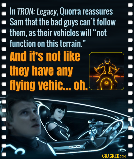 In TRON: Legacy, Quorra reassures Sam that the bad guys can't follow them, as their vehicles will not function on this terrain. And it's not like th