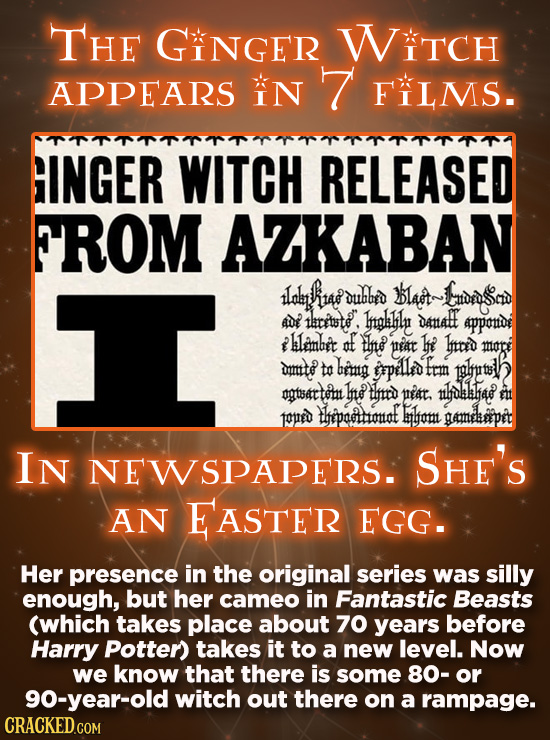 THE GINGER WITCH APPEARS IN 7 FILMS. GINGER WITCH RELEASED FROM AZKABAN I lal itae uhbed Blat~ noaio adi tlititte. Htplhlu Damall 4ppond lanbit af tht