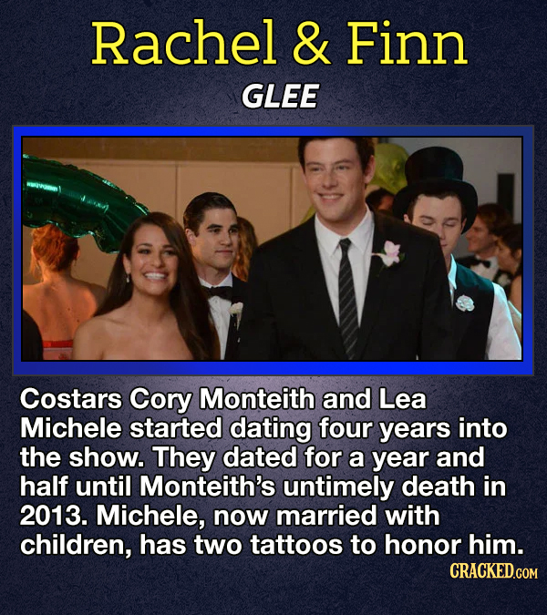 Rachel & Finn GLEE Costars Cory Monteith and Lea Michele started dating four years into the show. They dated for a year and half until Monteith's unti