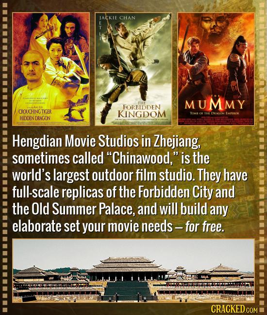 JACKIE CHAN E T THE MUMMY FORBIDDEN Le CROUCHINGTIGER KINGDOM TOMS o 1HE DRACON EMPEROR HIDDEN DRAGON Hengdian Movie Studios in Zhejiang, sometimes ca