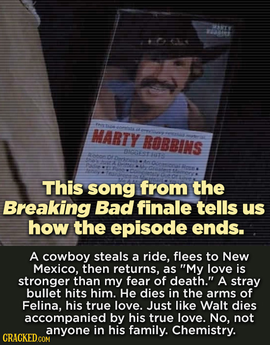 PETE 1 FH t MABTY enec ROBBINS DIGRESTAT This song from the Breaking Bad finale tells us how the episode ends. A cowboy steals a ride, flees to New Me