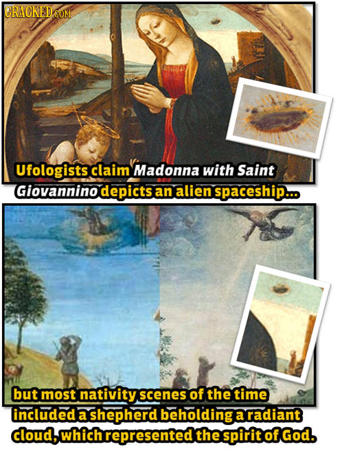CRACKEDCON Ufologists claim Madonna with Saint Giovannino depicts an alien Spaceship... but most nativity scenes of the time included a shepherd behol