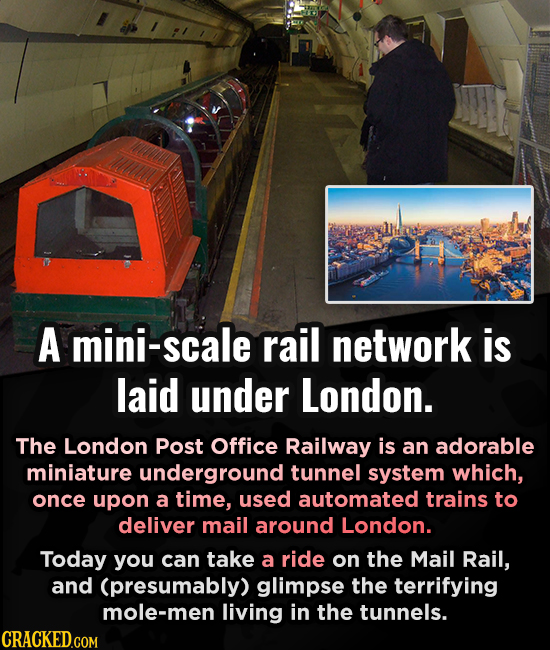 A mini-scale rail network is laid under London. The London Post Office Railway is an adorable miniature underground tunnel system which, once upon a t