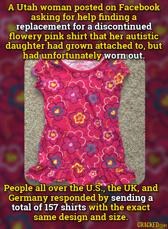 A Utah woman posted on Facebook asking for help finding a replacement for a discontinued flowery pink shirt that her autistic daughter had grown attac