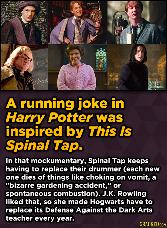 A running joke in Harry Potter was inspired by This Is Spinal Tap.