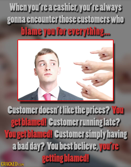 31 Customer Types You Can't Escape On The Job