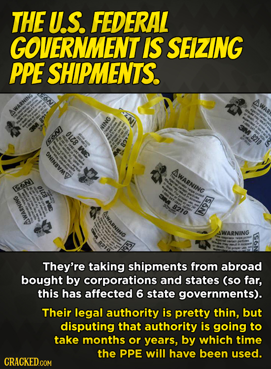 THE U.S. FEDERAL GOVERNMENT IS SEIZING PPE SHIPMENTS. AWAR AWARNING O1Z8 NING 8210 ee We e NINIMT WARNING IS6N O18 nie 8210 SWARNING SWARNING WARNING